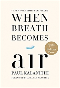 "The next book the club will discuss is ""When Breath Becomes Air,"" by Paul Kalanithi."