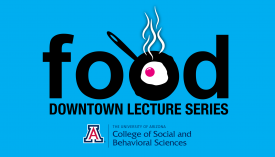"""This year's topic for the Downtown Lecture Series is """"food."""" All lectures are at 6:30 p.m. on Wednesdays from Oct. 15 to Nov. 12."""