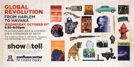 On Oct. 15 at 6:30 p.m., learn about the Global Revolution from Harlem to Havana as part of the Show & Tell @ Playground series.