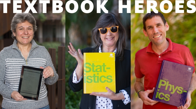 "Joceline Lega of the Department of Mathematics, Suzanne Delaney of the Department of Management and Organizations, and Brian LeRoy of the Department of Physics are ""textbook heroes"" for saving students money by adopting open textbooks."